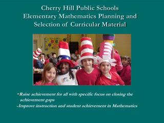 Cherry Hill Public Schools Elementary Mathematics Planning and Selection of Curricular Material