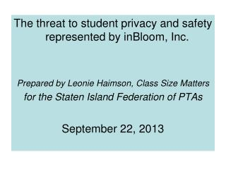 The  threat  to student  privacy and safety represented by  inBloom , Inc.