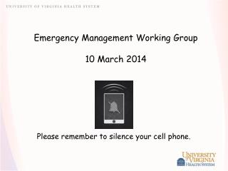 Emergency Management Working Group 10 March 2014