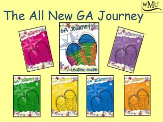 The All New GA Journey