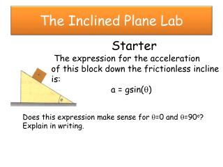 The Inclined Plane Lab
