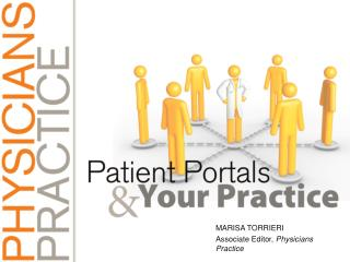 Marisa  TorrierI Associate Editor,  Physicians Practice