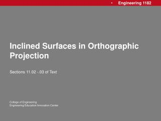 Inclined Surfaces in Orthographic Projection