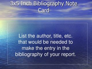 3x5 Inch Bibliography Note Card