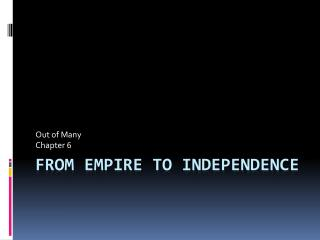From Empire to Independence