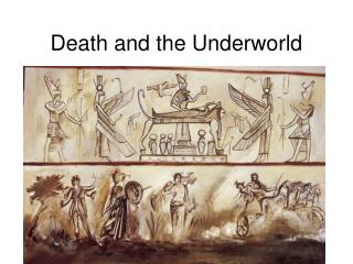 Death and the Underworld
