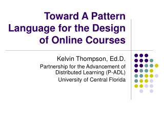 Toward A Pattern Language for the Design of Online Courses