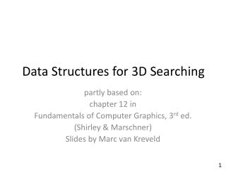Data Structures for 3D Searching