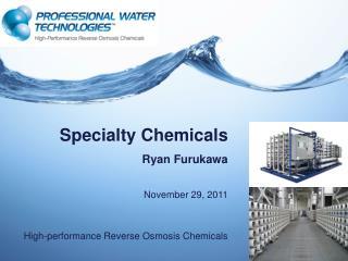 Specialty Chemicals Ryan Furukawa