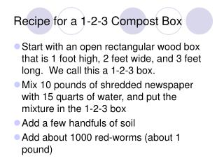 Recipe for a 1-2-3 Compost Box
