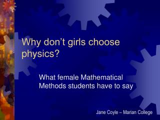 Why don't girls choose physics?
