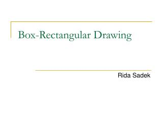 Box-Rectangular Drawing