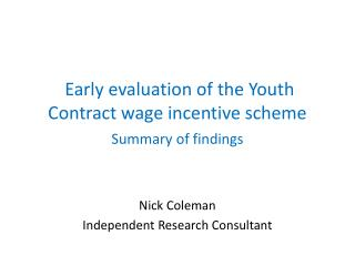 Early  evaluation of the Youth Contract wage incentive scheme