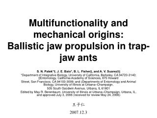Multifunctionality and mechanical origins: Ballistic jaw propulsion in trap-jaw ants