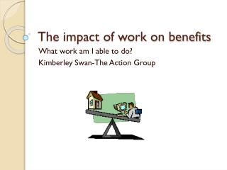 The impact of work on benefits