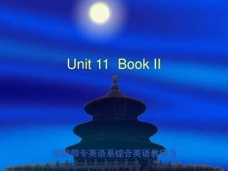 Unit 11  Book II