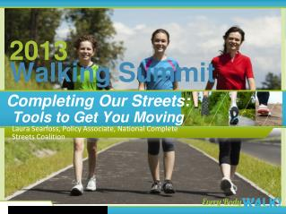 Completing Our Streets:  Tools to Get You Moving