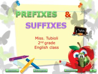 Miss. Tubioli 2 nd  grade English class