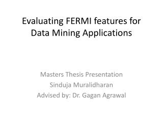 Evaluating FERMI features for Data Mining Applications