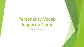 Personality Vocab Jeopardy Game