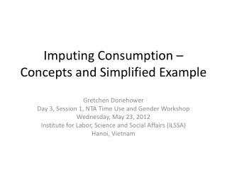 Imputing Consumption – Concepts and Simplified Example