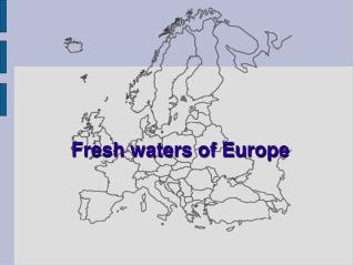 Fresh waters of Europe