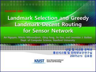 Landmark Selection and Greedy Landmark-Decent Routing for Sensor Network