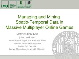 Managing  and  Mining Spatio -Temporal Data in  Massive Multiplayer Online Games