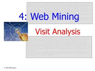 4: Web Mining