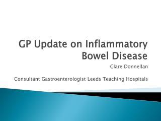 GP Update on Inflammatory Bowel Disease