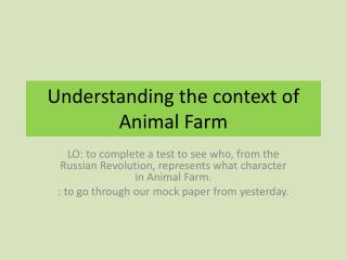 Understanding the context of Animal Farm