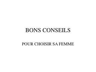 BONS CONSEILS