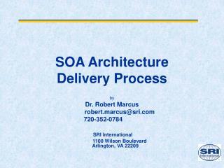 SOA Architecture Delivery Process