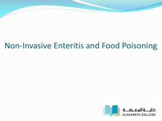 Non-Invasive Enteritis and  Food Poisoning