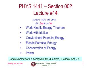PHYS 1441 – Section 002 Lecture #14