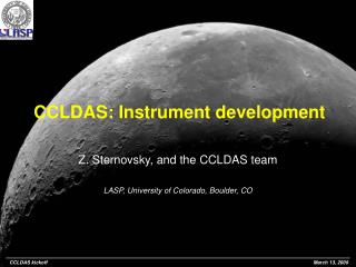 CCLDAS: Instrument development