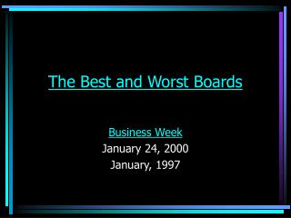 The Best and Worst Boards