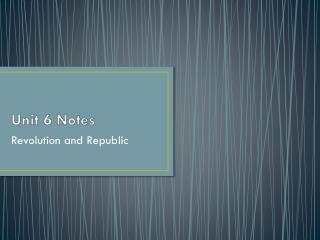 Unit 6 Notes