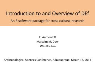 Introduction to and Overview of  DEf An R software package for cross-cultural research