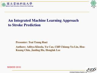An Integrated Machine Learning Approach to Stroke Prediction