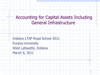 Accounting for Capital Assets Including General Infrastructure