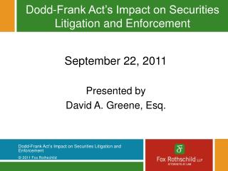 Dodd-Frank Act's Impact on Securities Litigation and Enforcement