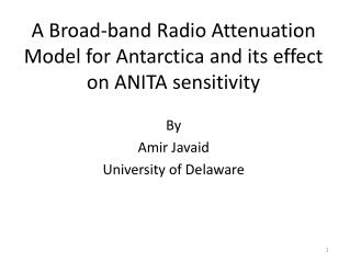 A Broad-band Radio Attenuation Model for  Antarctica and its effect on ANITA sensitivity