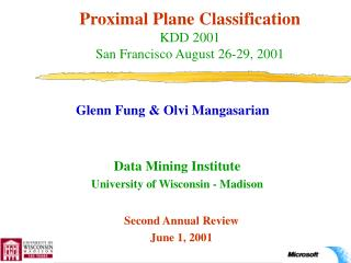 Proximal Plane Classification KDD 2001 San Francisco August 26-29, 2001