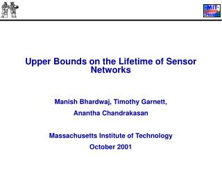 Upper Bounds on the Lifetime of Sensor Networks