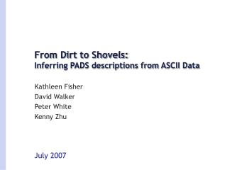 From Dirt to Shovels: Inferring PADS descriptions from ASCII Data