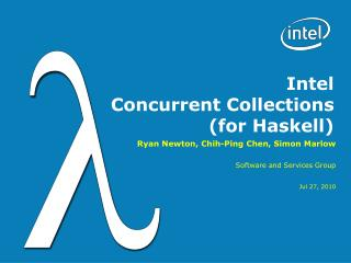 Intel Concurrent  Collections  (for Haskell)