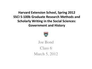 Joe Bond Class 6 March 5, 2012