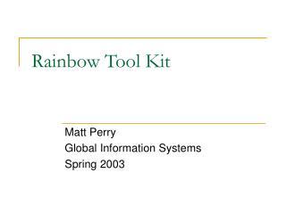 Rainbow Tool Kit