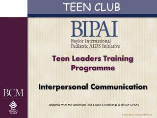 Teen Leaders Training  Programme Interpersonal Communication